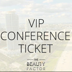 VIP Ticket to The Beauty Factor Miami
